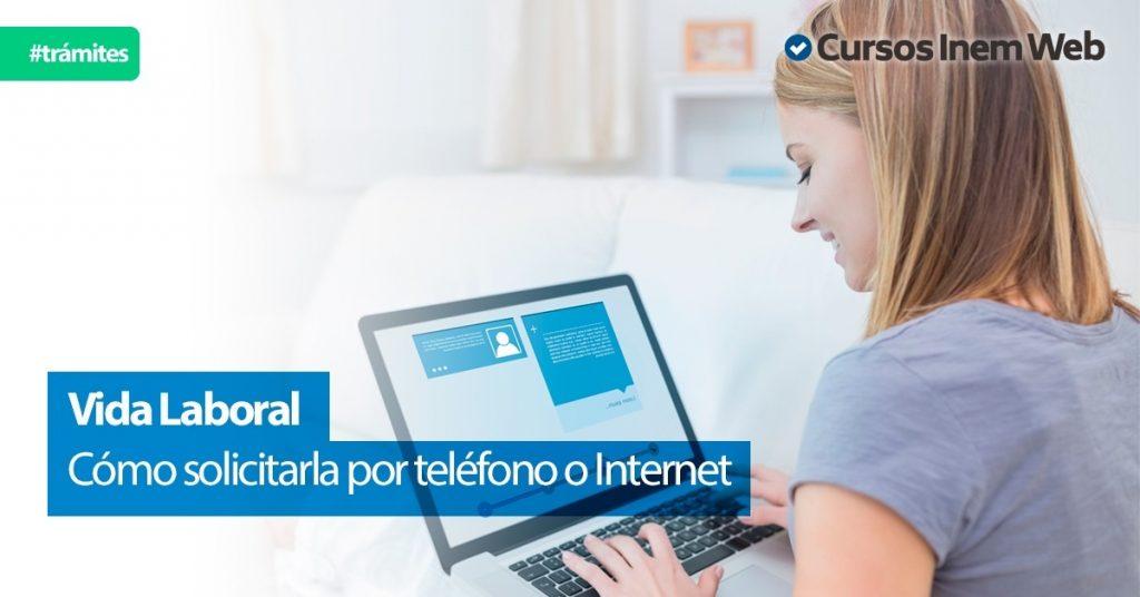 Solicitar La Vida Laboral Por Internet O Telefono Cursosinemweb Es