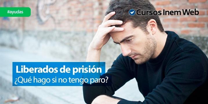 subsidio de liberados de prision