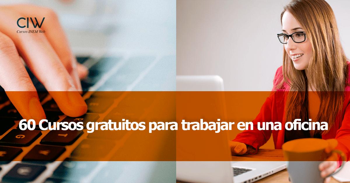 60 cursos gratuitos de administraci n gesti n recursos for Trabajar en oficinas de mercadona
