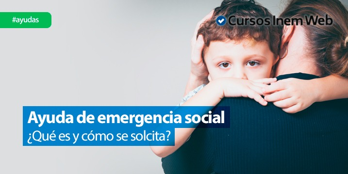 c6c571889d Ayudas de emergencia social por comunidades 2019 | Cursosinemweb.es
