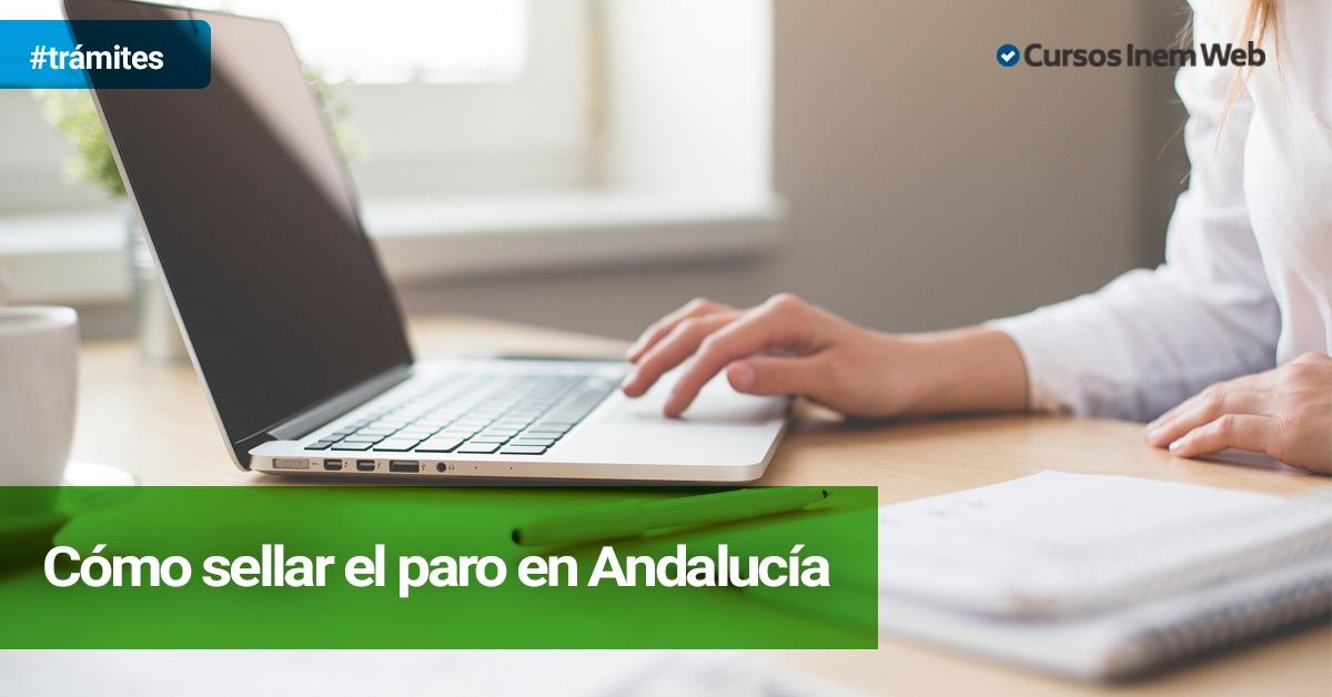C Mo Sellar El Paro En Andaluc A