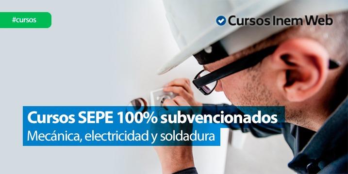 cursos sepe mecanica soldadura eletricidad