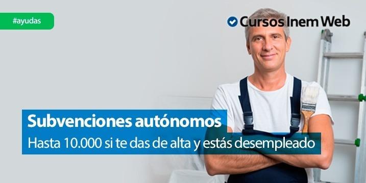 subvencion por establecimiento como trabajador autonomo