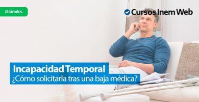 incapacidad temporal baja medica