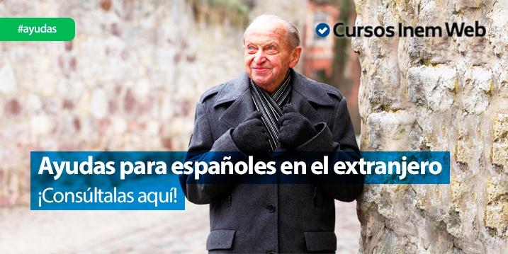ayudas españoles en el extranjero