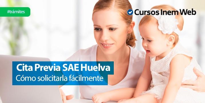 cita previa SAE Huelva
