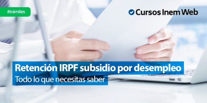 retención IRPF subsidio por desempleo