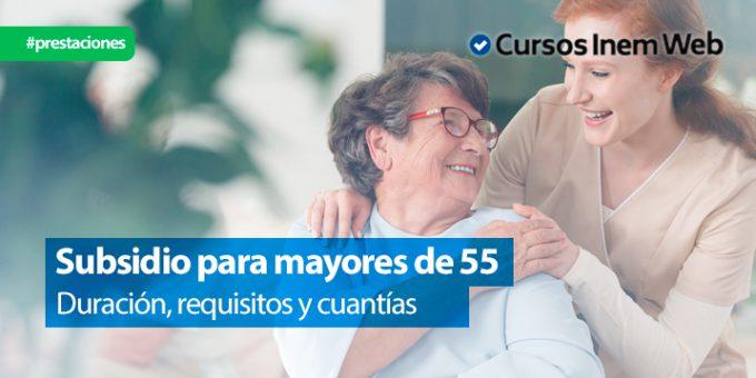 Subsidio mayores de 55