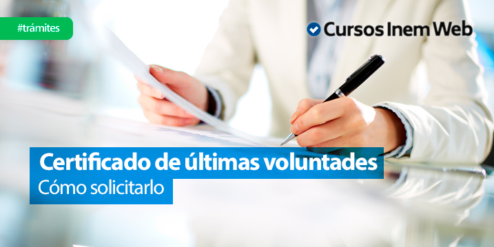 como-solicitar-el-certificado-de-ultimas-voluntades