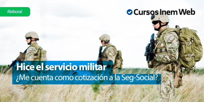 el-servicio-militar-cuenta-como-cotizacion-a-la-seguridad-social