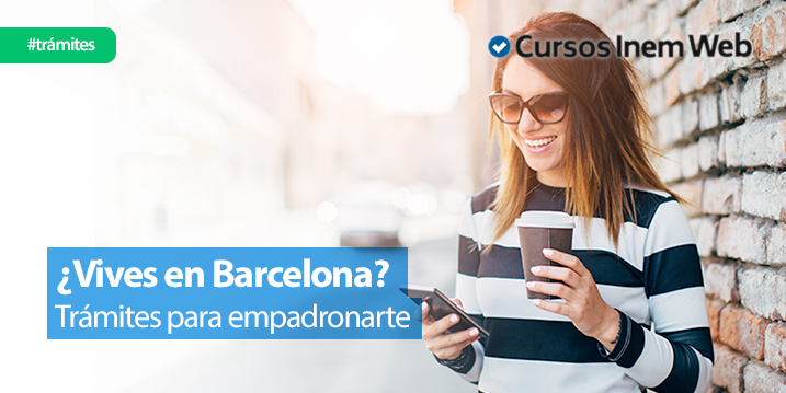 como-empadronarse-en-Barcelona-requisitos-tramite