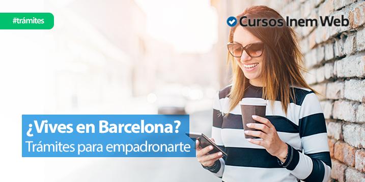 como-empadronarse-en-Barcelona-requisitos-tramite
