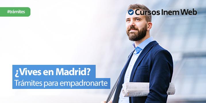 como-empadronarse-en-Madrid