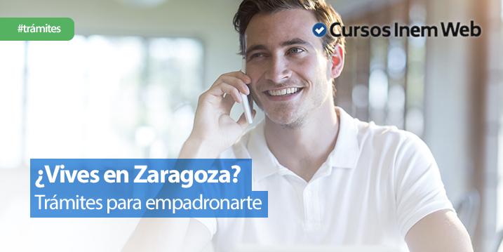 como-empadronarse-en-Zaragoza-requisitos-y-paso-a-paso