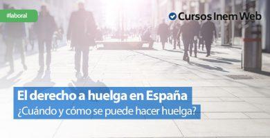 El-derecho-a-huelga-en-Espana-¿Cuando-y-como-se-puede-hacer-huelga-