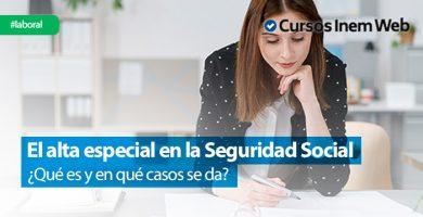 Que-es-el-alta-especial-en-la-Seguridad-Social