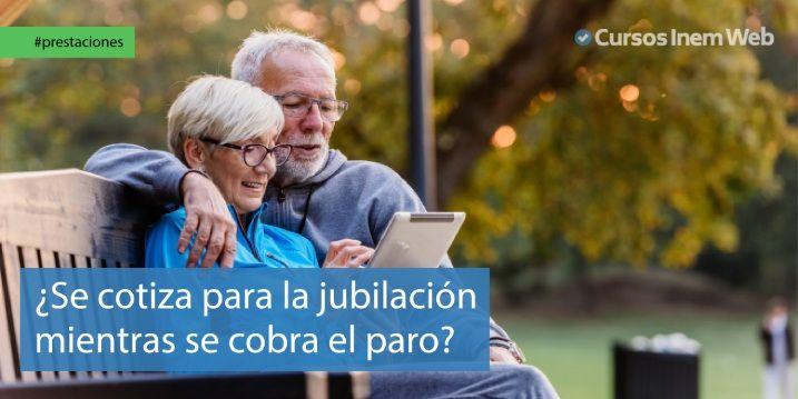 El paro cotiza para la jubilación