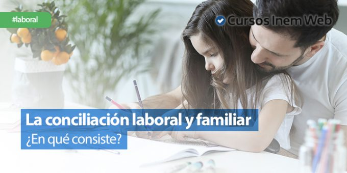 La-conciliacion-laboral-y-familiar