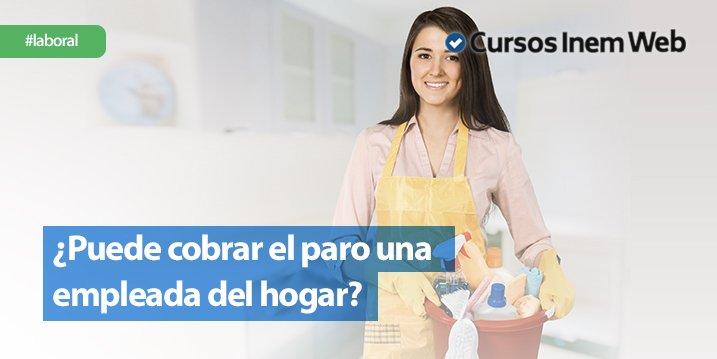 Puede cobrar el paro una empleada del hogar for Contrato empleada hogar