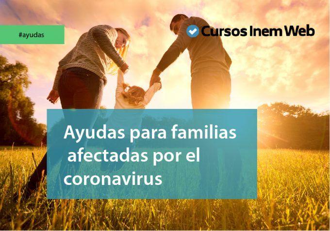 Ayudas para familias afectadas por el coronavirus