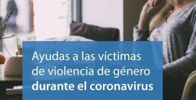 ayudas victimas violencia genero coronavirus