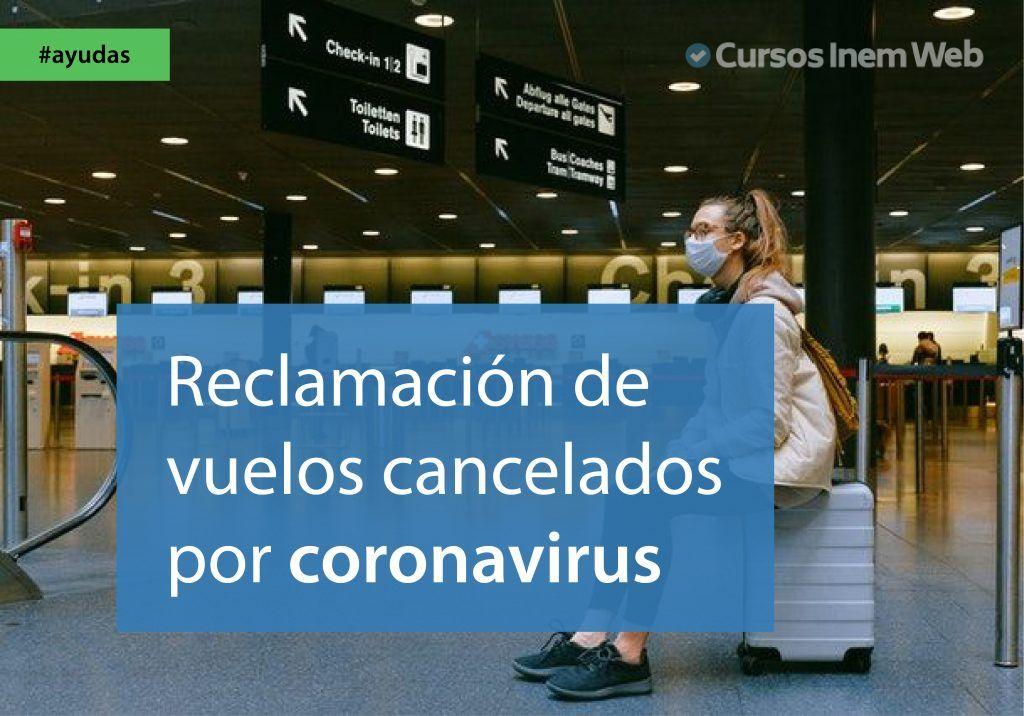 derechos consumir reclamar vuelos canceladas coronavirus