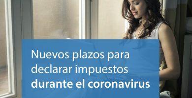 nuevos plazos declarar impuestos coronavirus