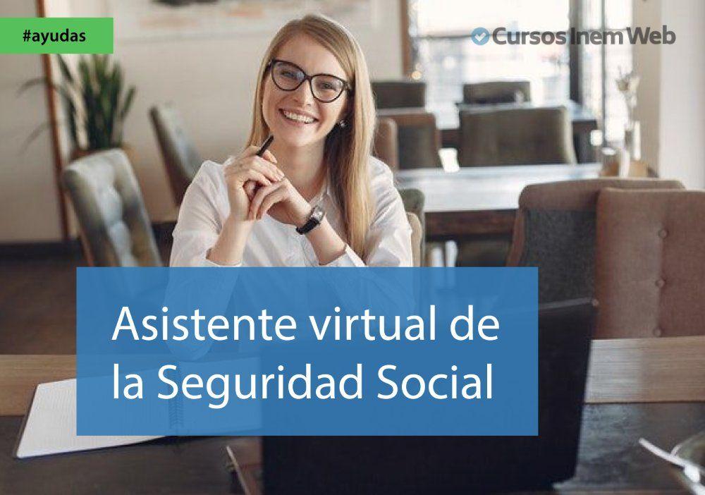 asistente virtual seguridad social