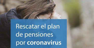 como rescatar plan pensiones coronavirus