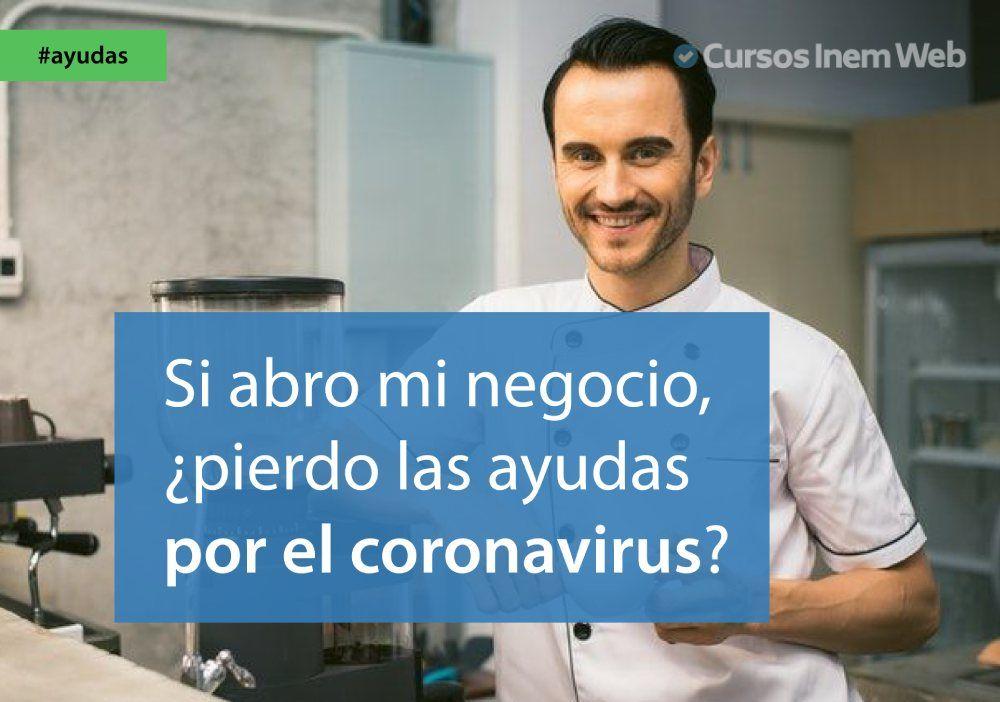 negocio desescalada ayudas coronavirus