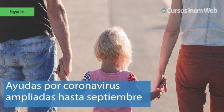 Ayudas por coronavirus ampliadas