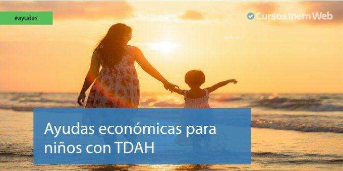 Ayudas económicas para niños con TDAH