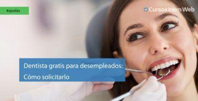 Dentista gratis para desempleados