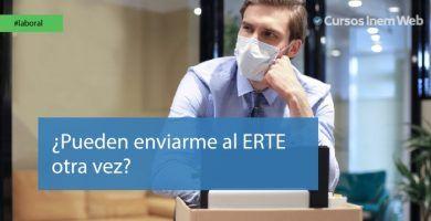 ¿Puede mi empresa enviarme otra vez al ERTE?