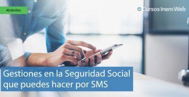Gestiones de la Seguridad Social online por SMS