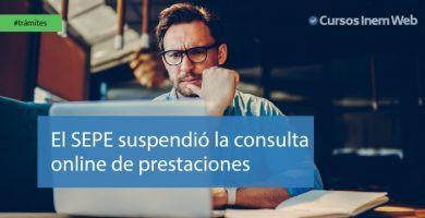 Suspensión de la consulta online de prestaciones en el SEPE