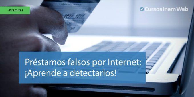 Falsos prestamistas por Internet